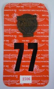 1992 Indianapolis 500 Brozne #T420 Pit Badge w/ #77 Back Up Card Fittipaldi