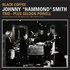 "JOHNNY ""HAMMOND"" SMITH TRIO - PLUS SELDON POWEL - BLACK COFFEE (NEW SEALED CD)"