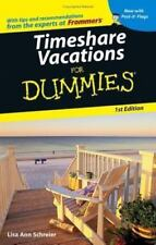 Timeshare Vacations for Dummies? by Lisa Ann Schreier
