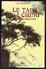 JOU, TSUNG HWA, LE TAO DU I-CHING, LA VOIE DE LA MÉDITATION