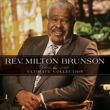 The Ultimate Collection * Rev. Milton Brunson (CD 2012, B SEC)