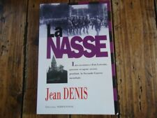 LORRAINE - LA NASSE JEAN DENIS PASSEURS LORRAINS WWII RESISTANCE MAQUIS