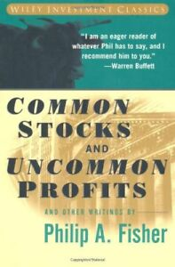 Common Stocks and Uncommon Profits and Other Writi