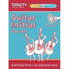 Small Group Tracks: Initial Track Guitar from 2014 by Trinity College London...