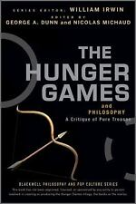 The Blackwell Philosophy and Pop Culture: The Hunger Games and Philosophy : A...