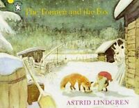The Tomten And The Fox: By Astrid Lindgren