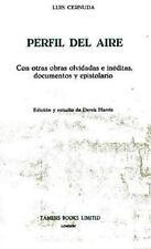 Perfil del Aire: Con otras obras olvidadas e inéditas, documentos y epistolario