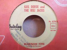 "RARE - 7"" GUS DERSE & THE KILI JACKS - Madison Time - Cassons la baraque - VG+"