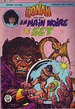 Conan Hors Série N°1 - La main noire de Set - Arédit/Artima 1984 - BE