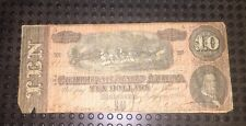 1864 $10 DOLLAR BILL CONFEDERATE STATES CURRENCY CIVIL WAR NOTE MONEY A 31333