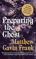 Preparing the Ghost: An Essay Concerning the Giant Squid and its First Photograp