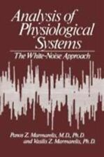 Analysis of Physiological Systems: The White-Noise Approach (Computers in Biolog