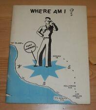 "WWII ""Where Am I?"" Guide Booklet Camp Rousseau Port Hueneme California Seabees"