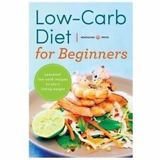 Low Carb Diet for Beginners : Essential Low Carb Recipes to Start Losing...