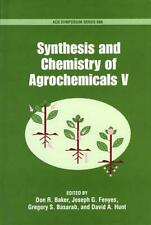 Synthesis and Chemistry of Agrochemicals V by Don R. Baker (English) Hardcover B