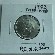 1973 CANADA 25 CENTS***RCMP(1873-1973)***L@@K**Nice Grade **Combined Shipping**