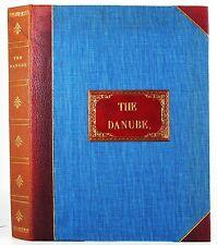 THE DANUBE HISTORY SCENERY TOPOGRAPHY WILLIAM BEATTIE W H BARTLETT ILLUSTRATED
