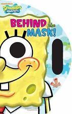 Behind the Mask! (SpongeBob SquarePants)