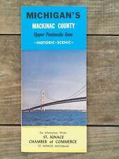 Vtg Michigans Mackinac Upper Peninsula Mackinac Bridge St Ignance Brochure Map