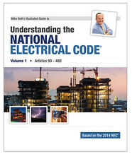 Mike Holt's 2014 Understanding the National Electrical Code, Volume 1 Art 90-480