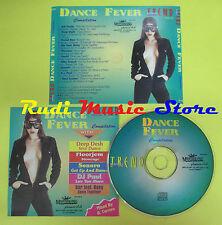 CD DANCE FEVER compilation DEEP DESH SWEET BOX LIQUID SONORO no mc lp (C15)