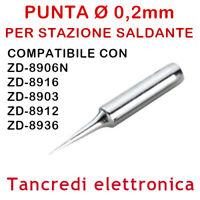 PUNTA RICAMBIO N9-1 0,2mm SALDATORE STAZIONE SALDANTE ZD 8906N 8916 8903 8936