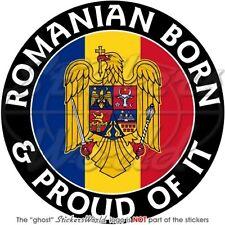 "ROMANIA Romanian Born & Proud 10cm (4"") Bumper Sticker"