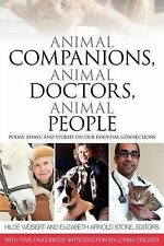 NEW Animal Companions, Animal Doctors, Animal People
