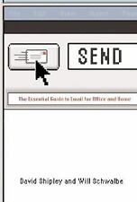 Send: The Essential Guide to Email for Office and Home-ExLibrary