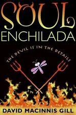 New Soul Enchilada by David Macinnis Gill Hardcover Book (English) Free Shipping
