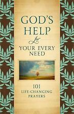 God's Help for Your Every Need: 101 Life-Changing Prayers-ExLibrary