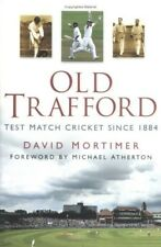 Old Trafford: Test Match Cricket Since 1884, Very Good Books