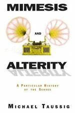 Michael Taussig : Mimesis and Alterity: A Particular Histo