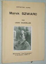 Louis Vauxcelles MAREK SZWARC 1932 Triangle Artistes Juifs sculpture n° 88/105