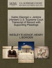 Gable (george) V. Jenkins (herbert) U.S. Supreme Court Transcript Of Record W...