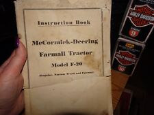 OLD McCORMICK DEERING  F-20  FARMALL TRACTOR INSTRUCTION BOOK 1949