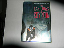 The Last Days of Krypton by Kevin J. Anderson (2007) SIGNED 1st/1st