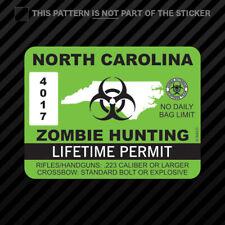 North Carolina Zombie Hunting Permit Sticker Vinyl Outbreak Response