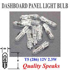 T5 286 284 12V 2.3W CAPLESS CAR DASH LIGHT or INSTRUMENT PANEL BULB W2X4.6D