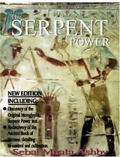 The Serpent Power : The Ancient Egyptian Life Force Development for Spiritual...