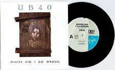 "UB40 - WHERE DID I GO WRONG - 7"" 45 VINYL RECORD w PICT SLV - 1988"