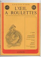 L'oeil à roulettes n°1. Tardi, Jean Ray, Donald. 1976