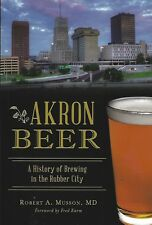 New book from Arcadia: Akron Beer, Ohio, Renner, Burkhardt breweries-144 pages