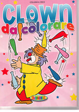 Il circo. Clown da colorare. Rosa - Salvadeos - Libro nuovo in offerta!