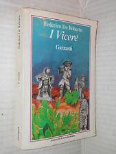 I VICERE Federico De Roberto Garzanti 1989 libro romanzo narrativa racconto di