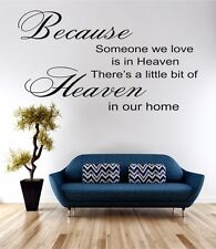 Because Someone We Love Wall Art Sticker Quote Decal Vinyl Transfer