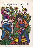 Schulgartenunterricht 3/4, Lehr- und Arbeitsheft für die Klassen 3 und 4, 1987