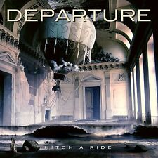 Departure - Hitch A Ride CD 2012 Hard Melodic Rock - Mike Walsh