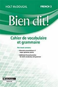 Bien Dit!: Vocabulary and Grammar Workbook Student Edition Level 3 (French Edi..