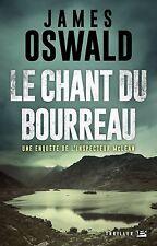 James Oswald : Le Chant du bourreau, NEUF